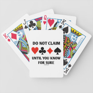 Do Not Claim Until You Know For Sure (Card Suits) Bicycle Playing Cards