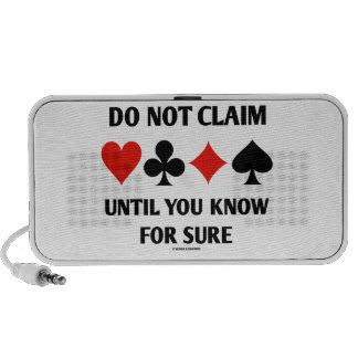 Do Not Claim Until You Know For Sure (Card Suits) Portable Speaker