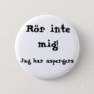 Do not concern me! Aspergers Pinback Button