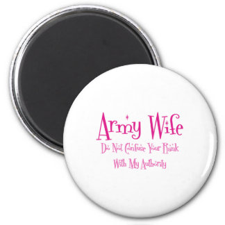 Do Not Confuse, Army Wife 2 Inch Round Magnet