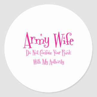 Do Not Confuse, Army Wife Classic Round Sticker