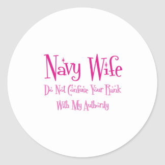 Do Not Confuse, Navy Wife Classic Round Sticker
