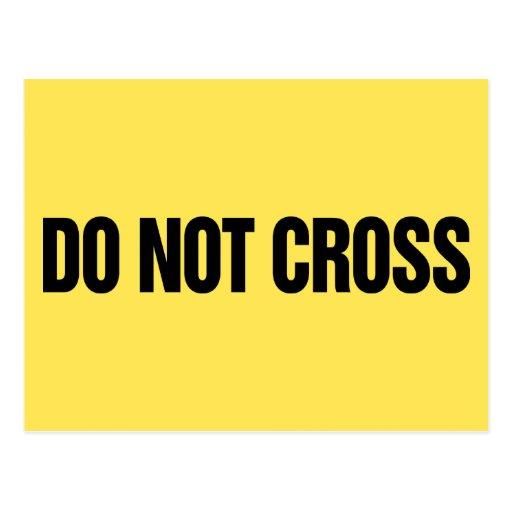 Do Not Cross Postcard