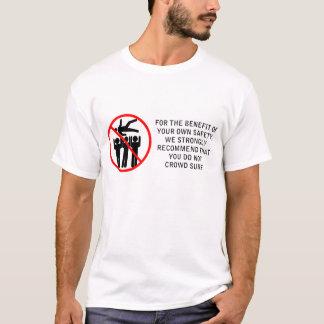 Do Not Crowd Surf T-Shirt