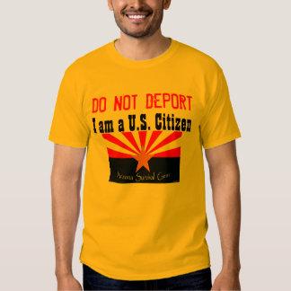 Do Not Deport Shirt