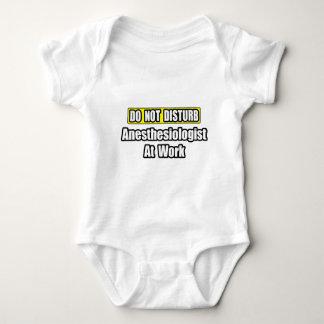 Do Not Disturb...Anesthesiologist At Work Baby Bodysuit