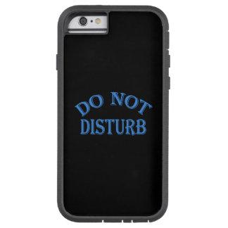 Do Not Disturb - Black Background Tough Xtreme iPhone 6 Case