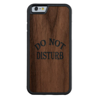 Do Not Disturb (Blue Text) Carved Walnut iPhone 6 Bumper Case