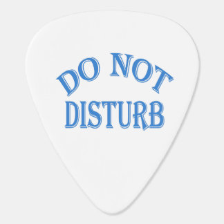 Do Not Disturb (Blue Text) Guitar Pick