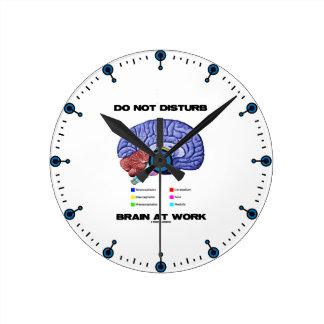 Do Not Disturb Brain At Work (Anatomical Humor) Round Clock