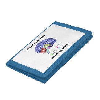 Do Not Disturb Brain At Work Brain Anatomy Advice Trifold Wallet