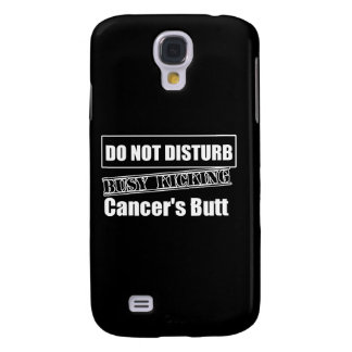 Do Not Disturb Busy Kicking Skin Cancer's Butt Galaxy S4 Case