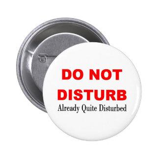 DO NOT DISTURB 2 INCH ROUND BUTTON