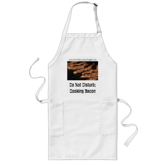 Do Not Disturb; Cooking Bacon ,... Long Apron