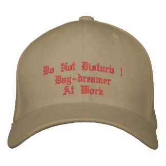 Do Not Disturb ! Day-dreamer At Work Embroidered Hats