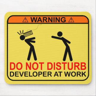 DO NOT DISTURB - DEVELOPER MOUSE PAD