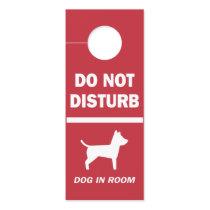 Do Not Disturb Dog in Hotel Room Warning Door Hanger