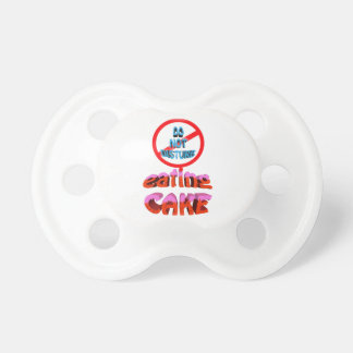 do not disturb eating cake pacifier