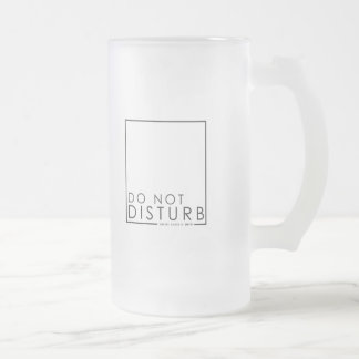 Do Not Disturb Frosted Glass Beer Mug