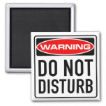 Do Not Disturb Funny Warning Road Sign Fridge Magnets