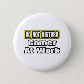 Do Not Disturb...Game At Work Button