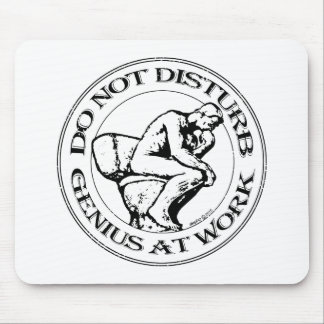 Do Not Disturb, Genius AT Work (B&W stamp style) Mouse Pad