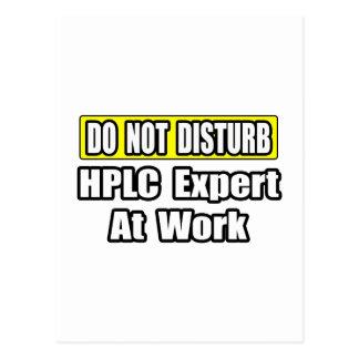 Do Not Disturb...HPLC Expert At Work Postcards