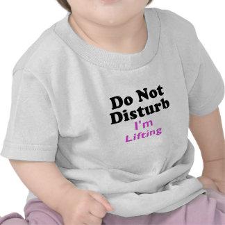 Do Not Disturb Im Lifting Tee Shirt