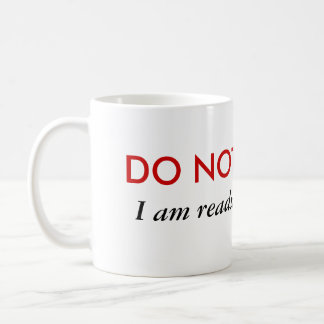 Do not disturb I'm reading fan fic Classic White Coffee Mug