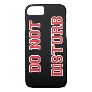 Do Not Disturb iPhone 8/7 Case