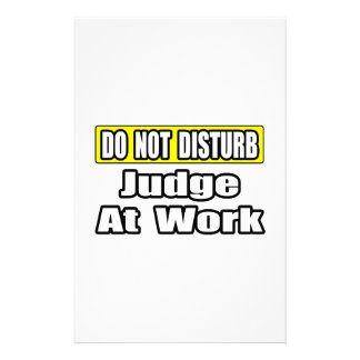 Do Not Disturb...Judge At Work Stationery Design