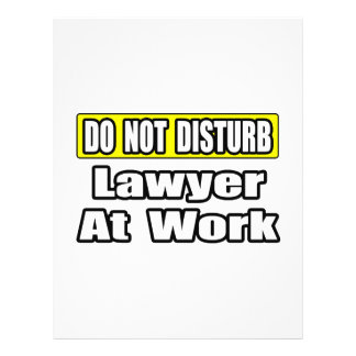 Do Not Disturb...Lawyer At Work Flyer
