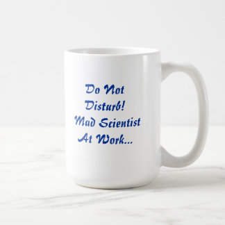 Do Not Disturb - Mad Scientist At Work Mug