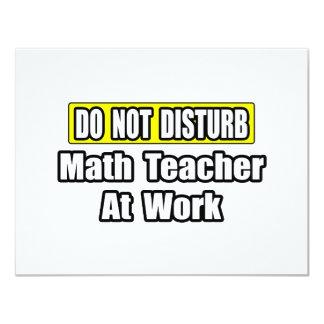 Do Not Disturb...Math Teacher At Work Card