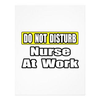 Do Not Disturb...Nurse At Work Custom Flyer