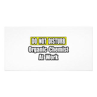 Do Not Disturb...Organic Chemist At Work Photo Greeting Card