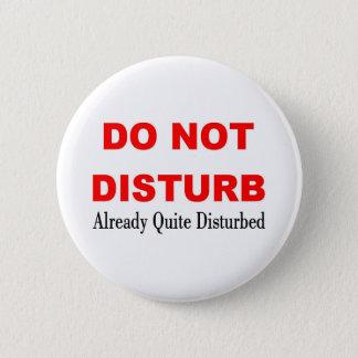 DO NOT DISTURB PINBACK BUTTON