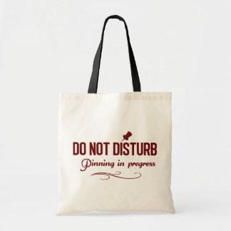 Do not disturb. Pinning in progress Budget Tote Bag