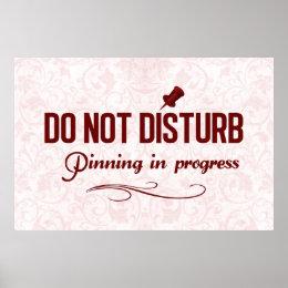 Do not disturb. Pinning in progress Poster