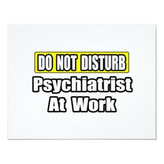 Do Not Disturb...Psychiatrist At Work Card