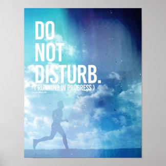 Do not disturb - Running in progress -   Running F Poster