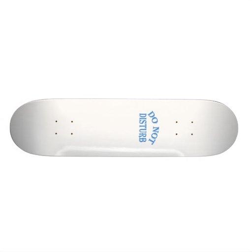 Do Not Disturb Skate Board Decks