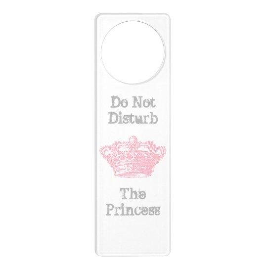 Do Not Disturb The Princess Door Hanger  sc 1 st  Zazzle & Do Not Disturb The Princess Door Hanger | Zazzle.com