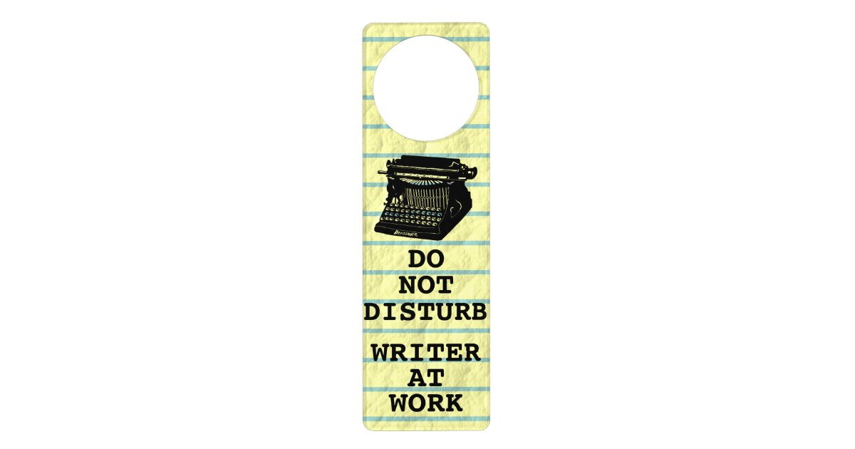 Image result for Do not disturb door sign for writers
