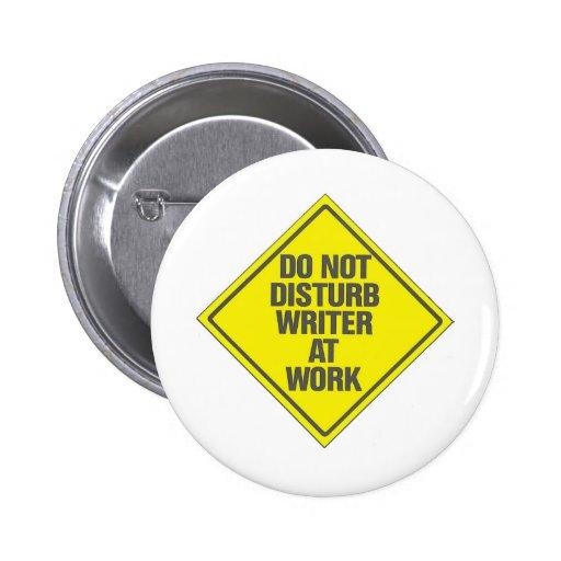 Do Not Disturb Writer At Work Buttons