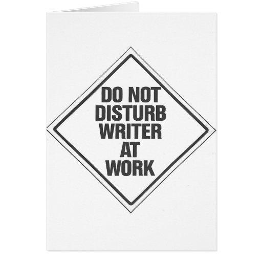 Do Not disturb Writer At Work Card