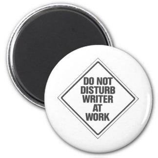 Do Not disturb Writer At Work Magnet