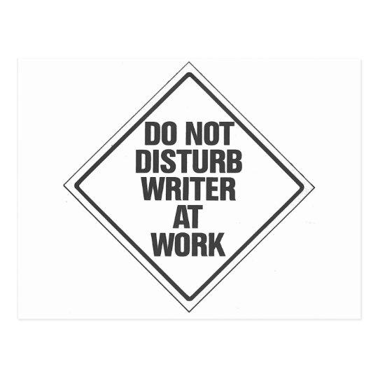 Do Not disturb Writer At Work Postcard