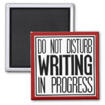Do Not Disturb Writing In Progress Magnet