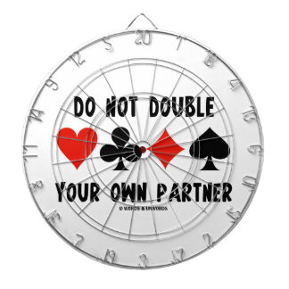 Do Not Double Your Own Partner (Four Card Suits) Dart Boards